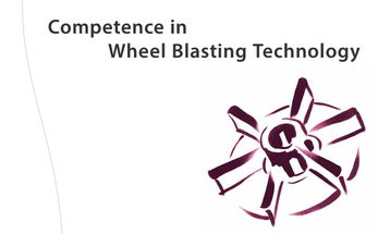 Competence in Wheel Blasting Technology