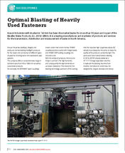 Optimal Blasting of Heavily Used Fasteners